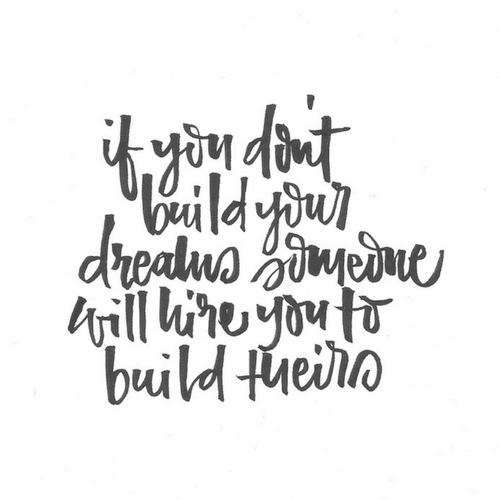 05 2017 if you dont build your dream