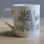 """Shall I Compare Thee to a Summer's Day"" Mug"