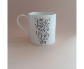 """I can't go back to yesterday…"" Alice in Wonderland Mug"