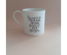 """You've lost your muchness"" Alice in Wonderland Mug"