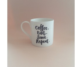 Coffee. Edit. Repeat. Save. Mug