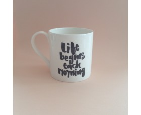 Life Begins Each Morning Mug